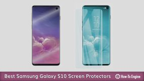 The Best Samsung Galaxy S10 Screen Protectors in 2019